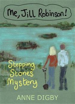 Me, Jill Robinson! STEPPING STONES MYSTERY