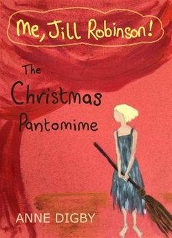 Me, Jill Robinson! THE CHRISTMAS PANTOMIME