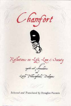 Chamfort : Relections Life Love S
