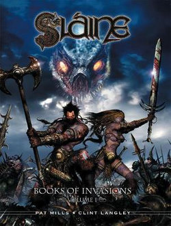 Slaine - The Books of Invasions: Moloch and Golamh v. 1