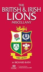 British and Irish Lions Miscellany