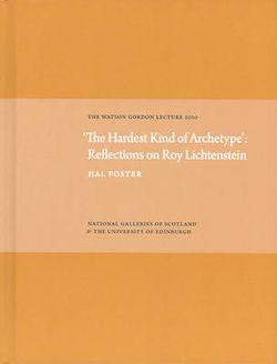 'The Hardest Kind of Archetype': Reflections on Roy Lichetenstein