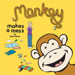 Monkey Makes a Mess