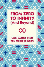 From Zero To Infinity (And Beyond)
