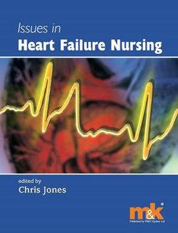 Issues in Heart Failure Nursing