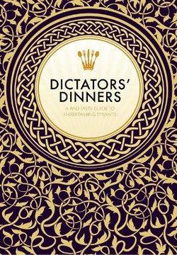 Dictators' Dinners