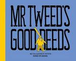Mr Tweed's Good Deeds