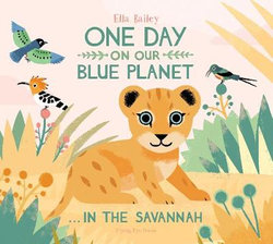 One Day on Our Blue Planet ... in the Savannah
