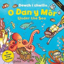 Cyfres Dewch i Chwilio: O dan y Mor