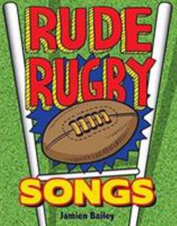 Rude Rugby Songs