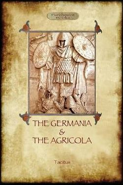 The Germania & The Agricola