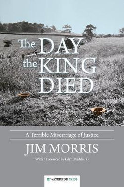 The Day the King Died