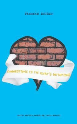 Connections to the Heart's Intentions