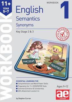 11+ Semantics Workbook 1 - Synonyms | Angus & Robertson