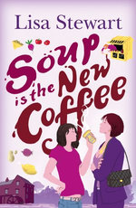 Soup is the New Coffee