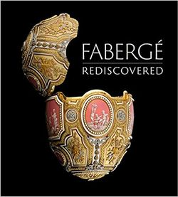 Fabergé Rediscovered