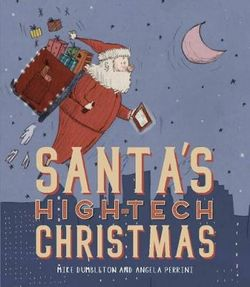 Santa's High-tech Christmas
