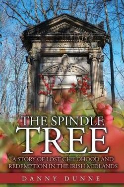 The Spindle Tree