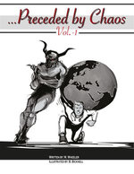 … Preceded by Chaos