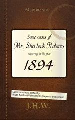 1894: Some Cases of Mr. Sherlock Holmes