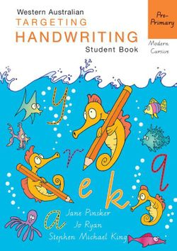WA Targeting Handwriting Student Book Pre–Primary