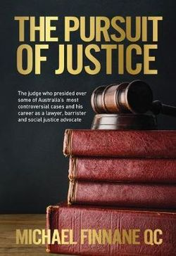 The Pursuit of Justice