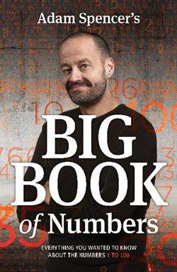 Adam Spencers Big Book of Numbers