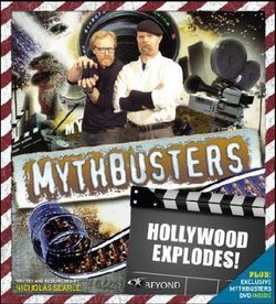 Mythbusters - Hollywood Explodes!