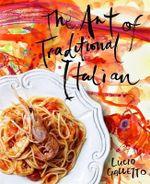Art Of Traditional Italian, The