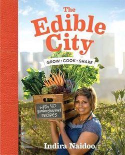 Edible City, The