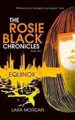 The Rosie Black Chronicles, Book 2: Equinox