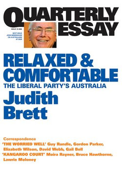 Quarterly Essay 19 Relaxed and Comfortable