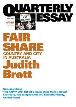 Quarterly Essay 42 Fair Share