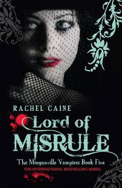 Lord Of Misrule: The Morganville Vampires Book Five