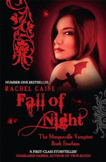 Fall Of Night: The Morganville Vampires Book Fourteen