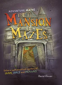 The Mansion of Mazes