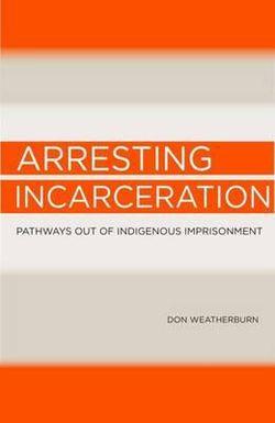 Arresting Incarceration