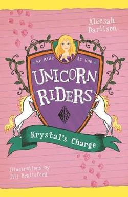 Unicorn Riders, Book 7: Krystal's Charge