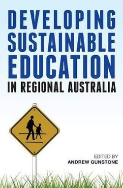 Developing Sustainable Education in Regional Australia