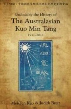 Unlocking the History of the Australasian Kuo Min Tang