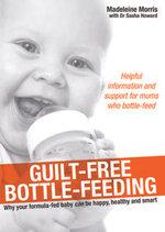Guilt-Free Bottle-Feeding