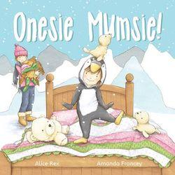 Onesie Mumsie!