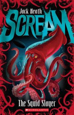 The Squid Slayer