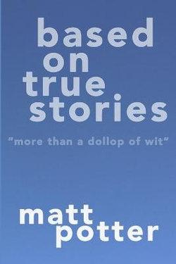 Based on True Stories
