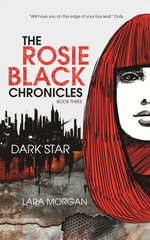 The Rosie Black Chronicles, Book 3