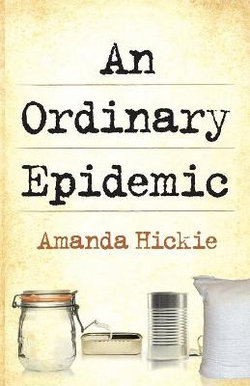 An Ordinary Epidemic