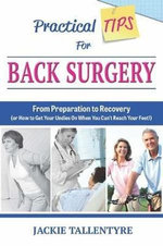 Practical Tips For Back Surgery