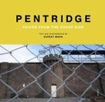 Pentridge : Voices from the Other Side