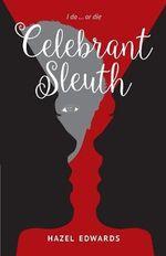 Celebrant Sleuth