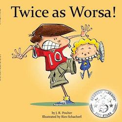 Twice As Worsa!